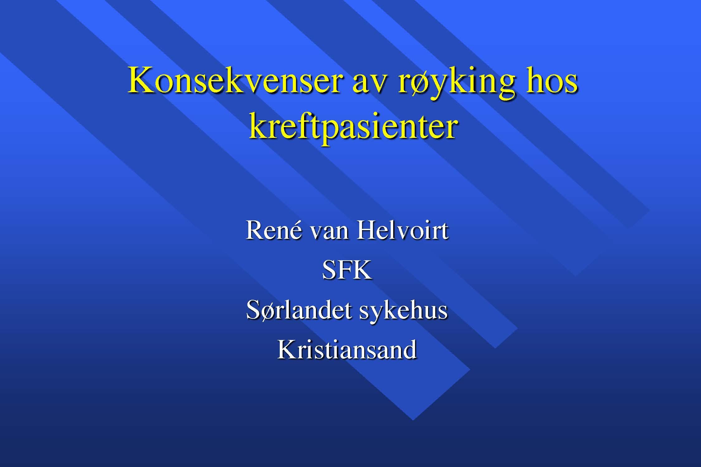 5.Konsekvenser av fortsatt røyking under og etter kreftbehandling, René van Helvoirt