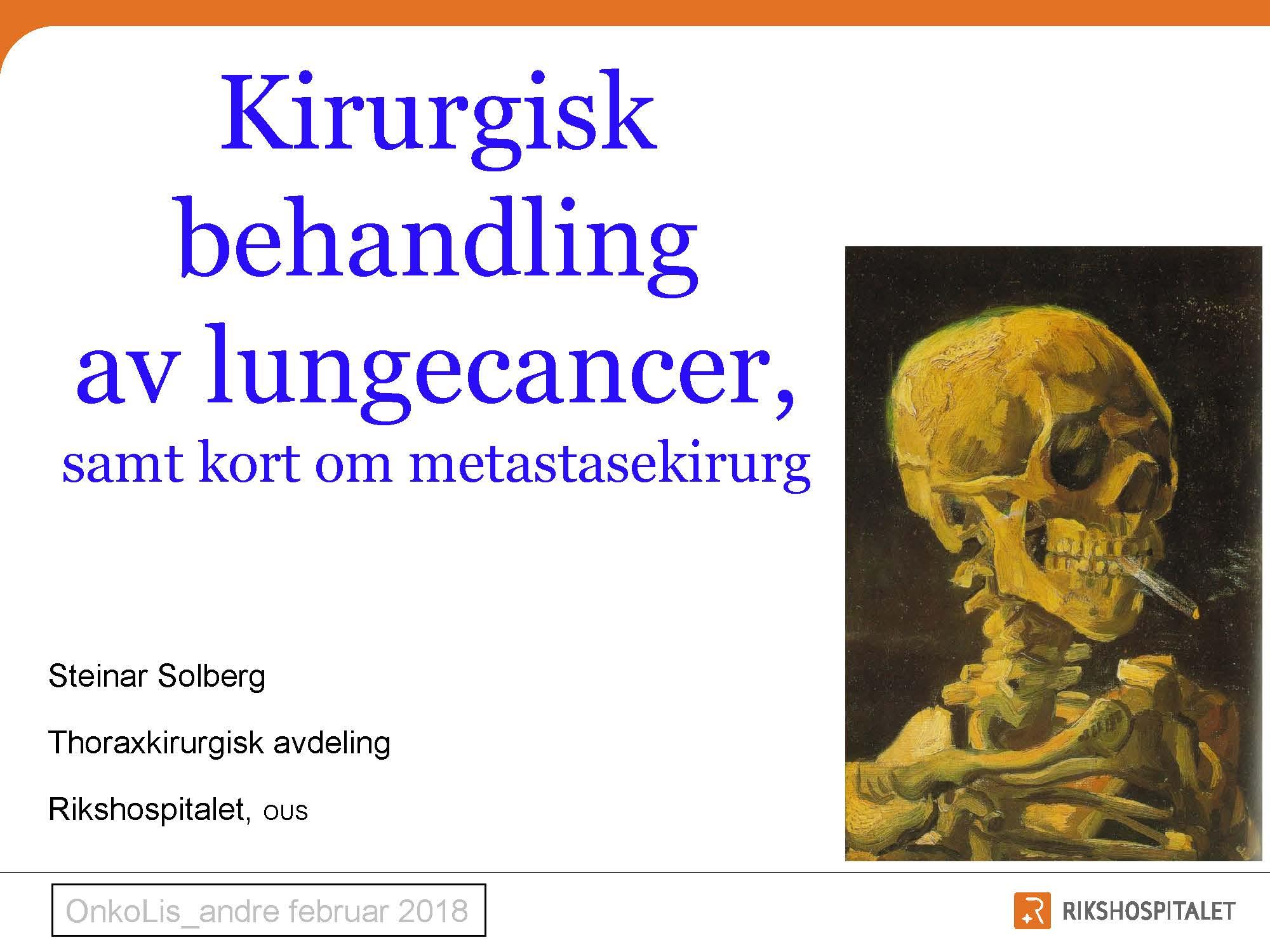 8. Kirurgisk behandling av lungecancer, Steinar Solberg